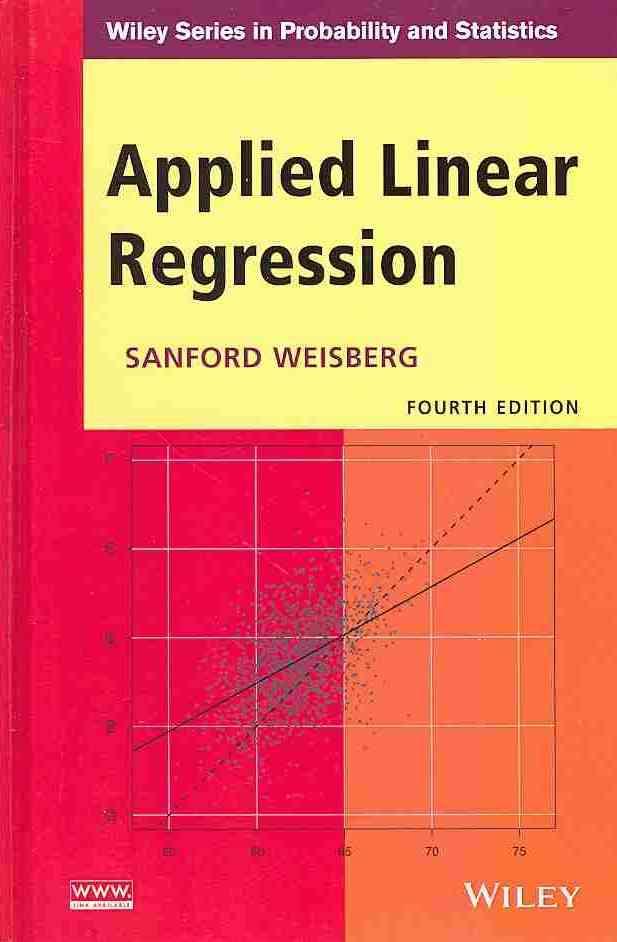 Applied Linear Regression By Weisberg, Sanford