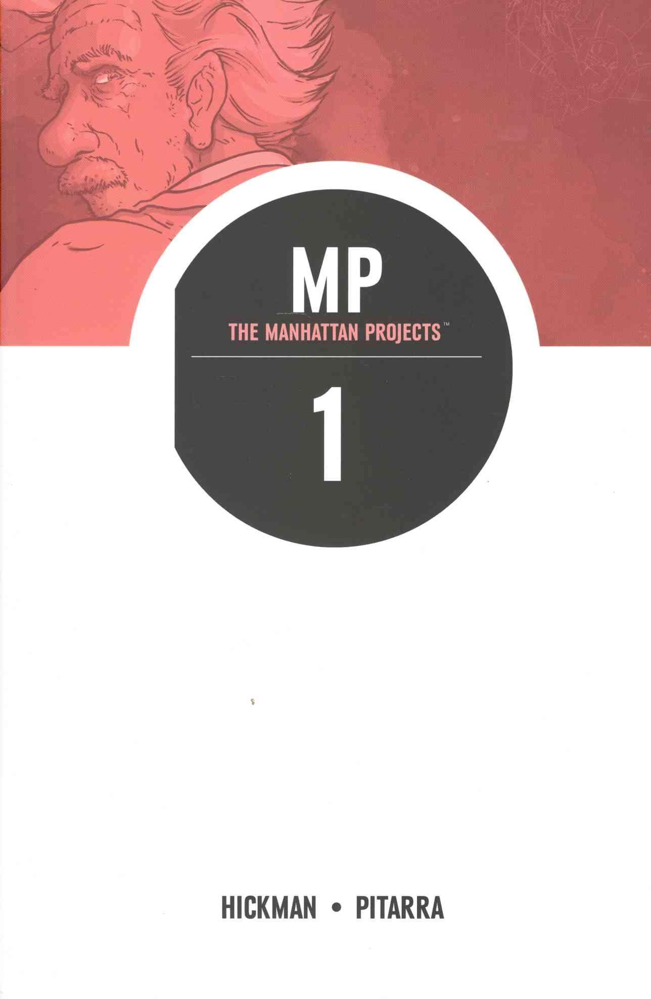 Manhattan Projects By Hickman, Jonathan/ Pitarra, Nick (ILT)